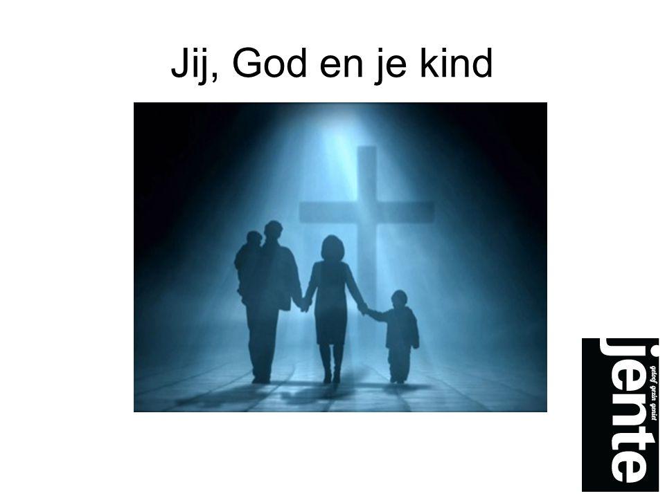 Jij, God en je kind