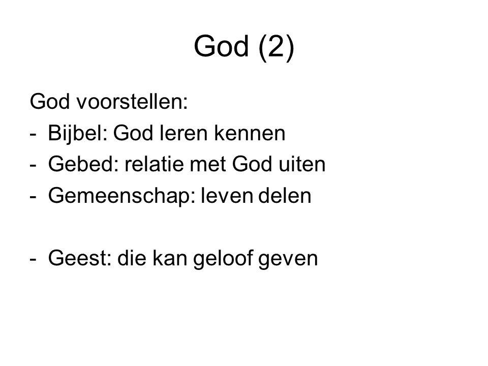 God (2) God voorstellen: Bijbel: God leren kennen