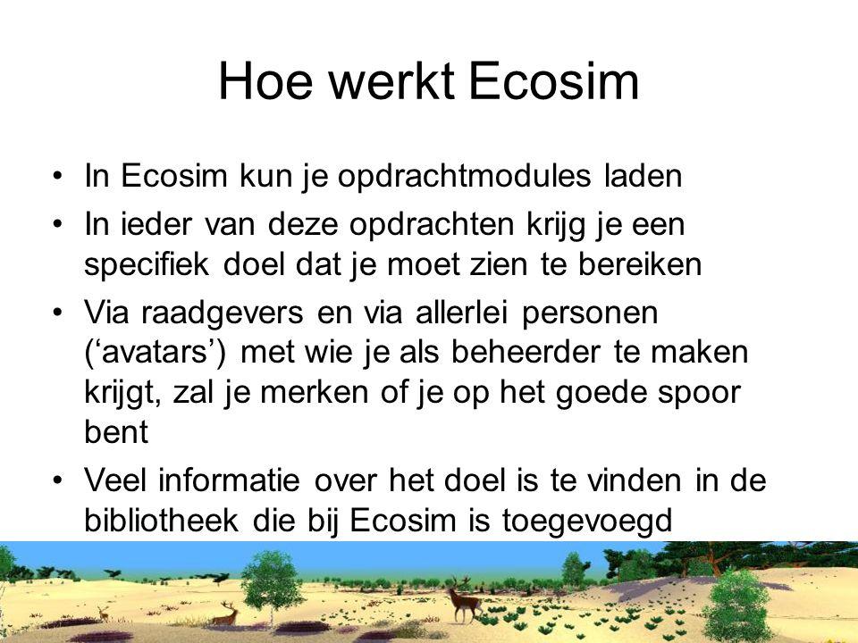 Hoe werkt Ecosim In Ecosim kun je opdrachtmodules laden
