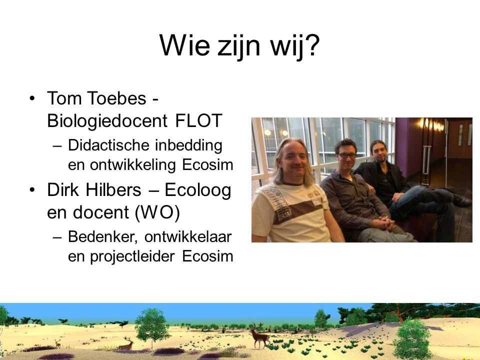 Wie zijn wij Tom Toebes - Biologiedocent FLOT