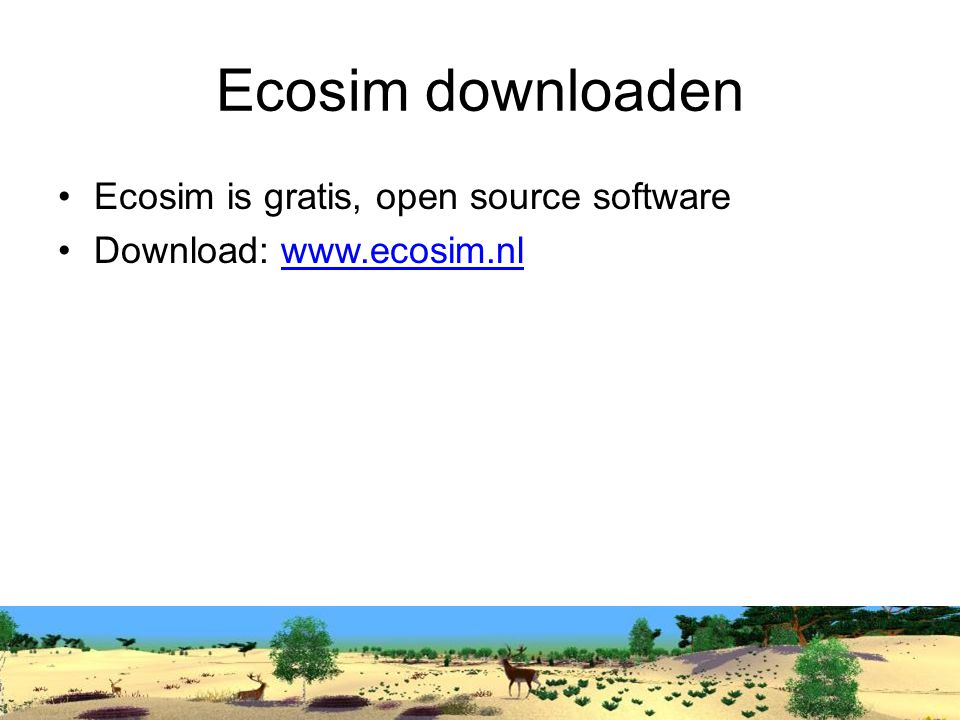 Ecosim downloaden Ecosim is gratis, open source software