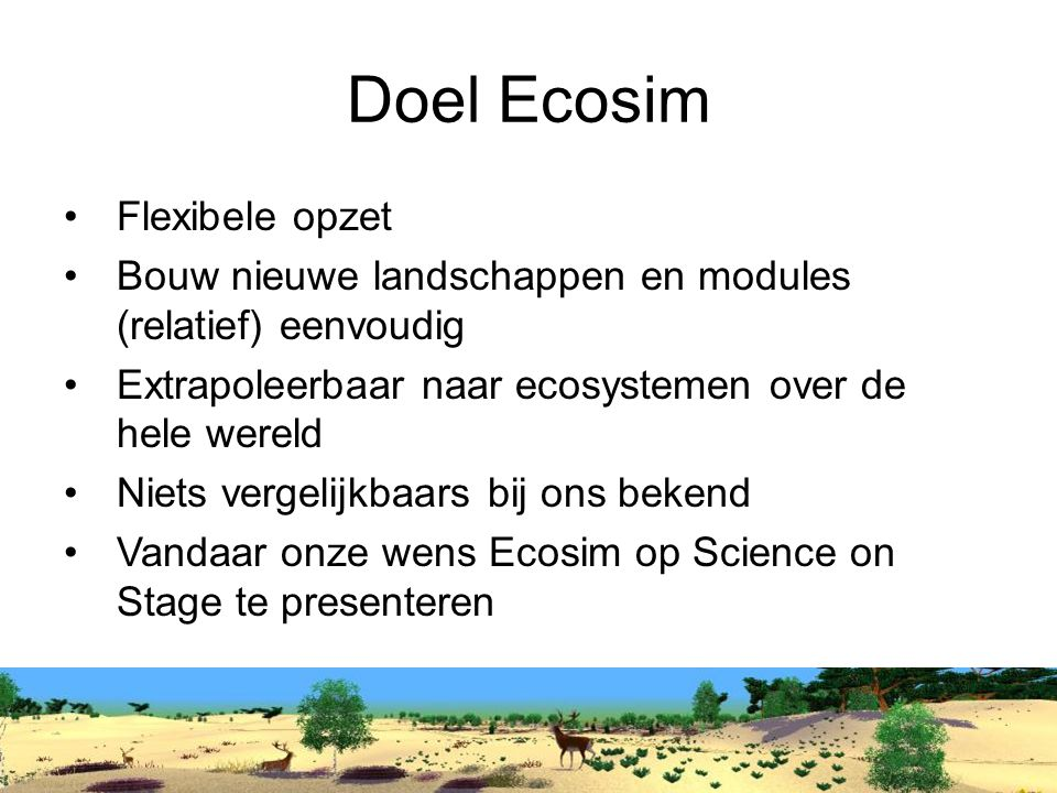 Doel Ecosim Flexibele opzet