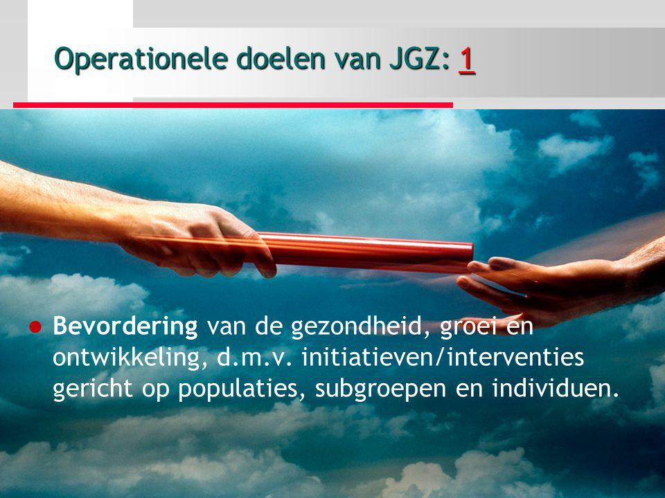 Operationele doelen van JGZ: 1