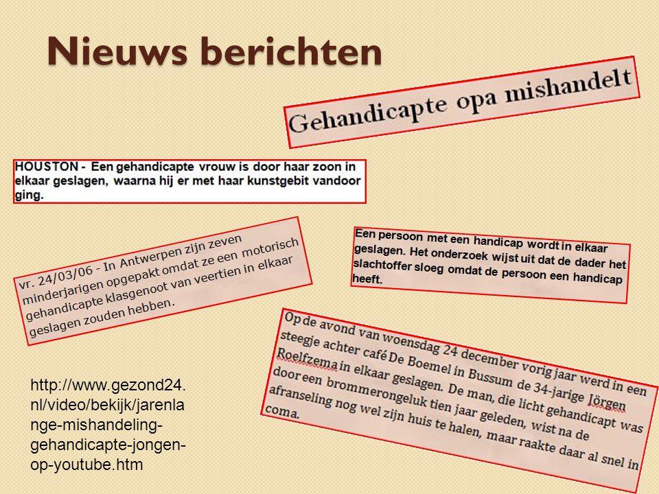 Nieuws berichten http://www.gezond24.nl/video/bekijk/jarenlange-mishandeling-gehandicapte-jongen-op-youtube.htm.