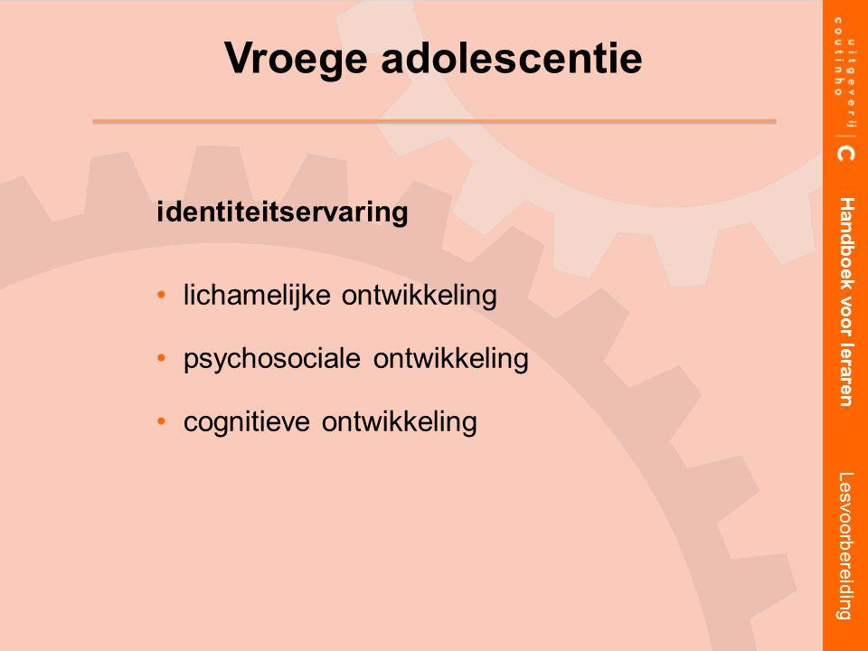 Vroege adolescentie identiteitservaring lichamelijke ontwikkeling