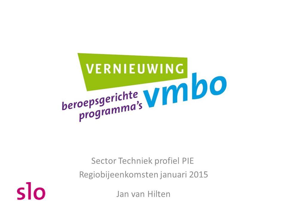 Sector Techniek profiel PIE Regiobijeenkomsten januari 2015