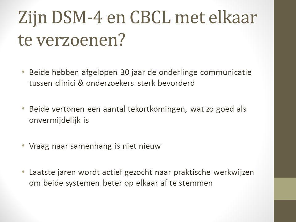 Zijn DSM-4 en CBCL met elkaar te verzoenen