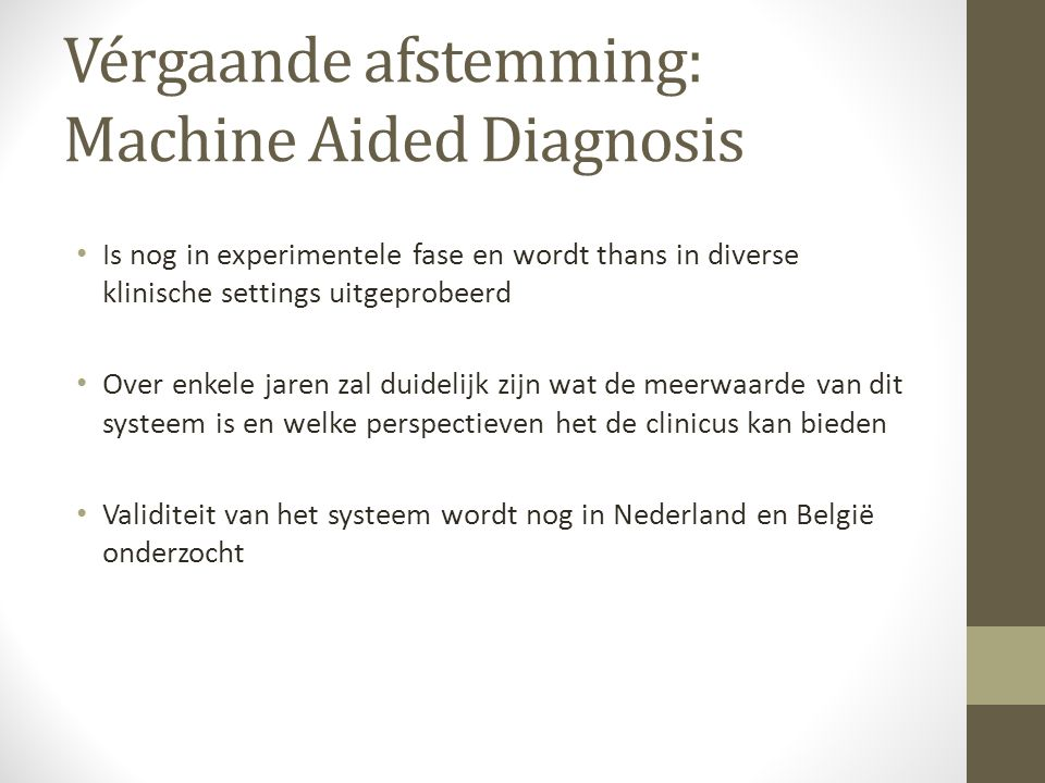 Vérgaande afstemming: Machine Aided Diagnosis