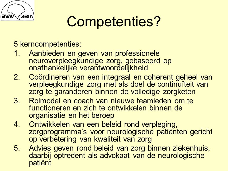 Competenties 5 kerncompetenties: