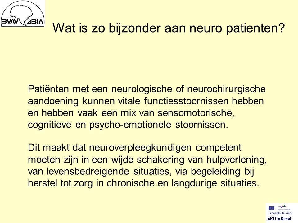Wat is zo bijzonder aan neuro patienten