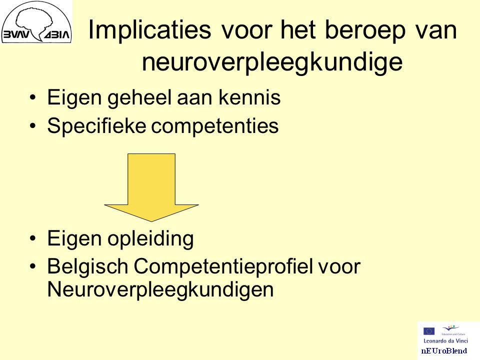 Implicaties voor het beroep van neuroverpleegkundige