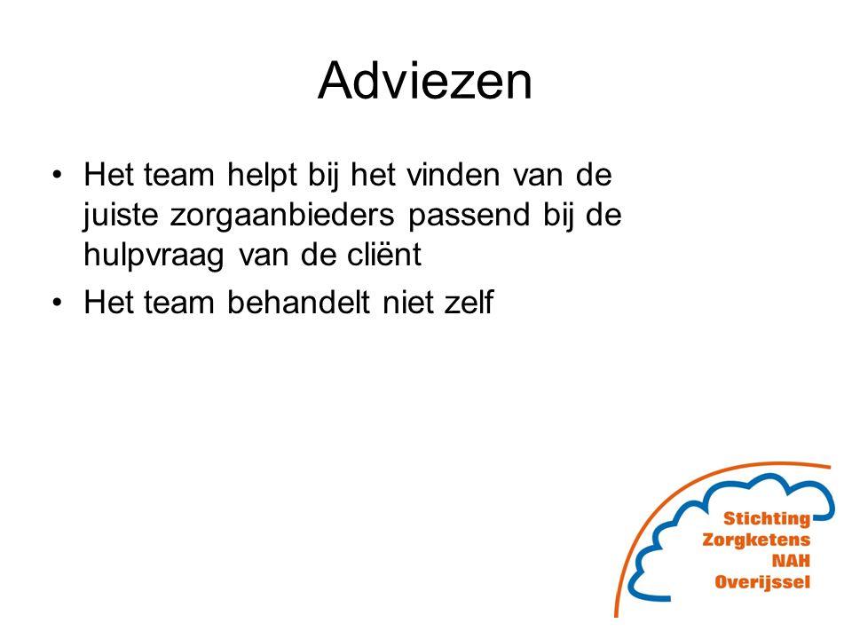 Adviezen Het team helpt bij het vinden van de juiste zorgaanbieders passend bij de hulpvraag van de cliënt.