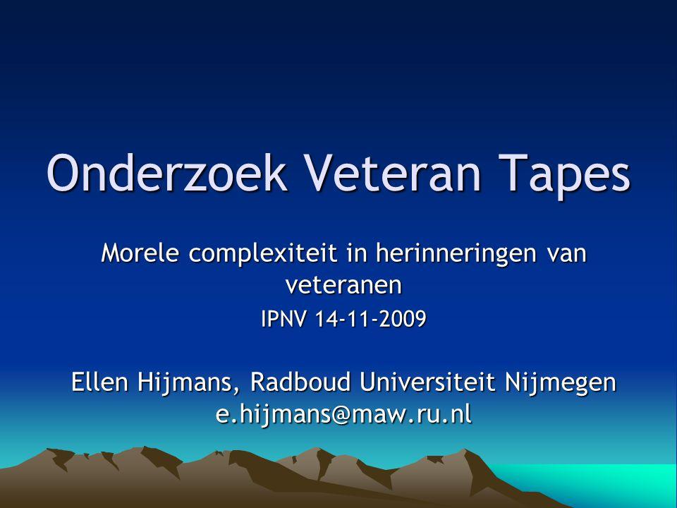 Onderzoek Veteran Tapes