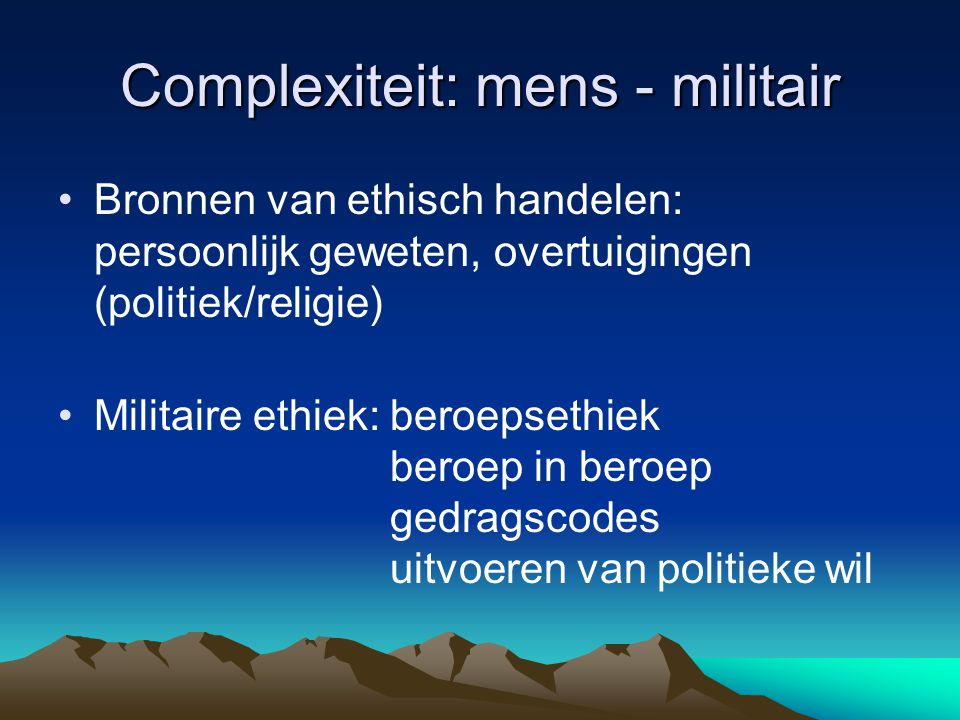Complexiteit: mens - militair
