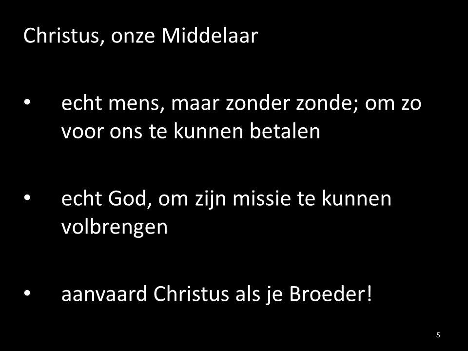 Christus, onze Middelaar