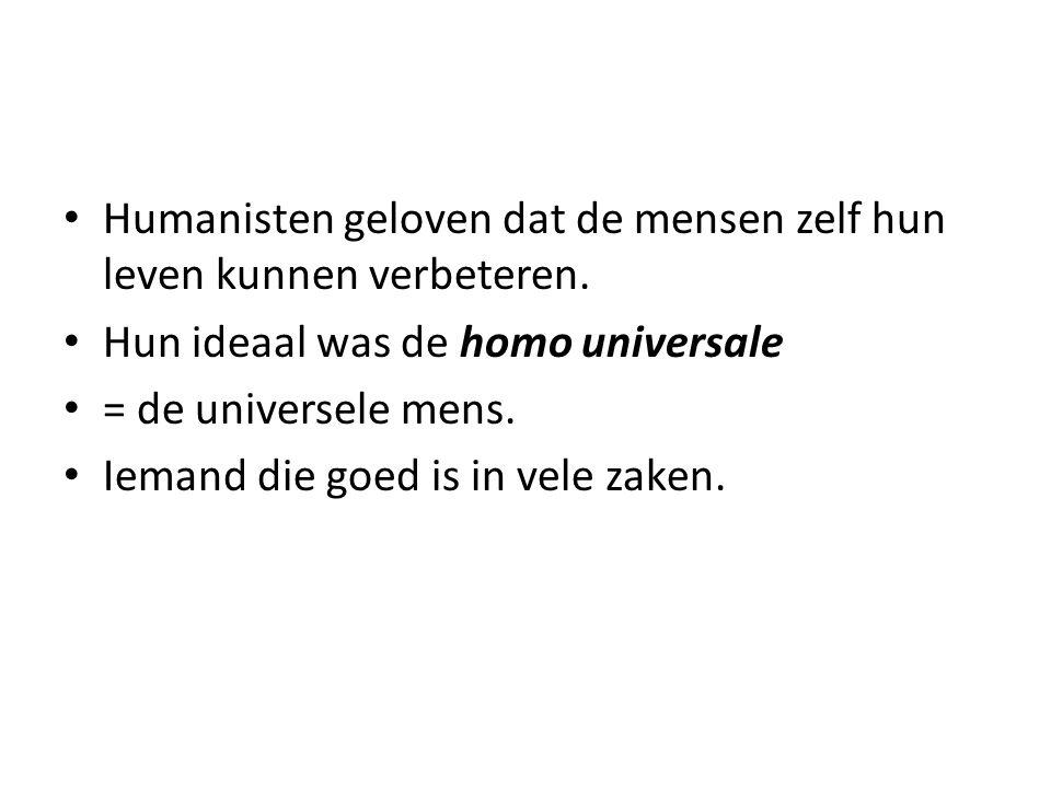 Humanisten geloven dat de mensen zelf hun leven kunnen verbeteren.