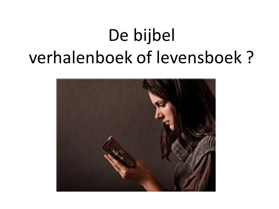 De bijbel verhalenboek of levensboek