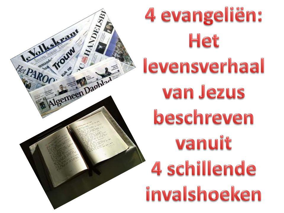 4 evangeliën: Het levensverhaal van Jezus beschreven