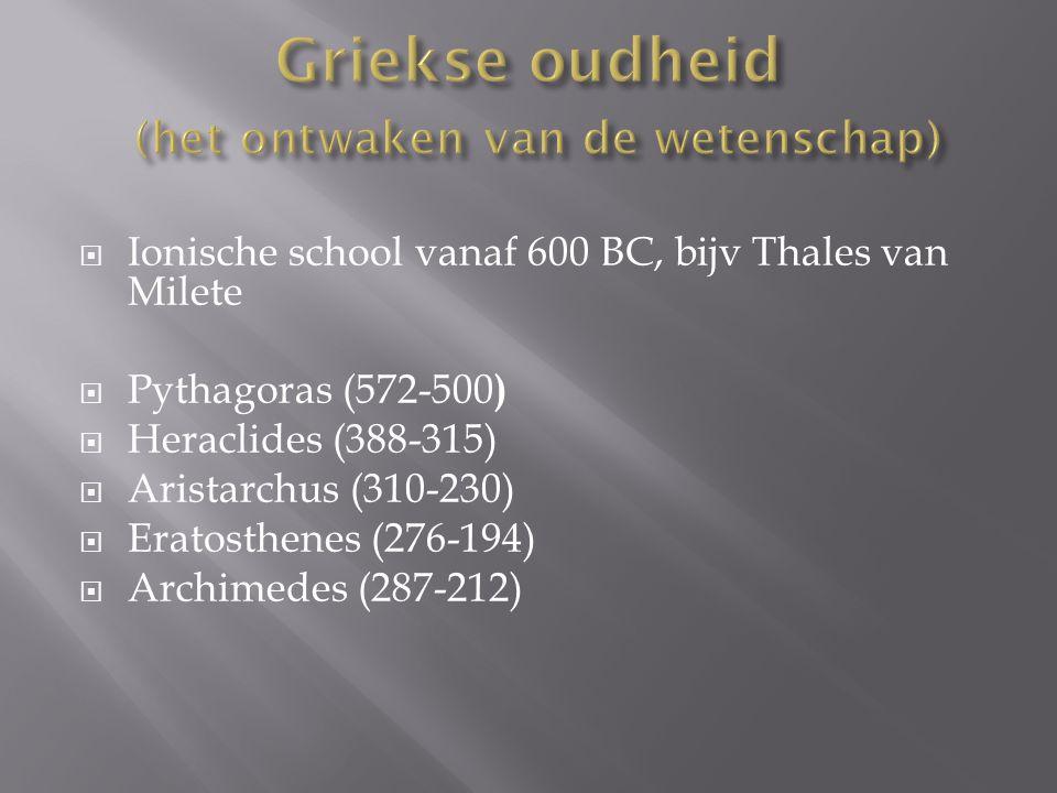 Griekse oudheid (het ontwaken van de wetenschap)