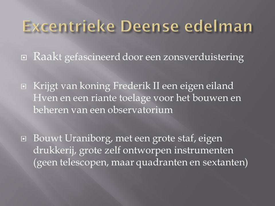 Excentrieke Deense edelman