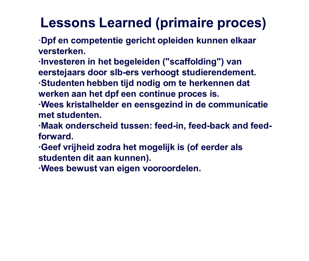 Lessons Learned (primaire proces)