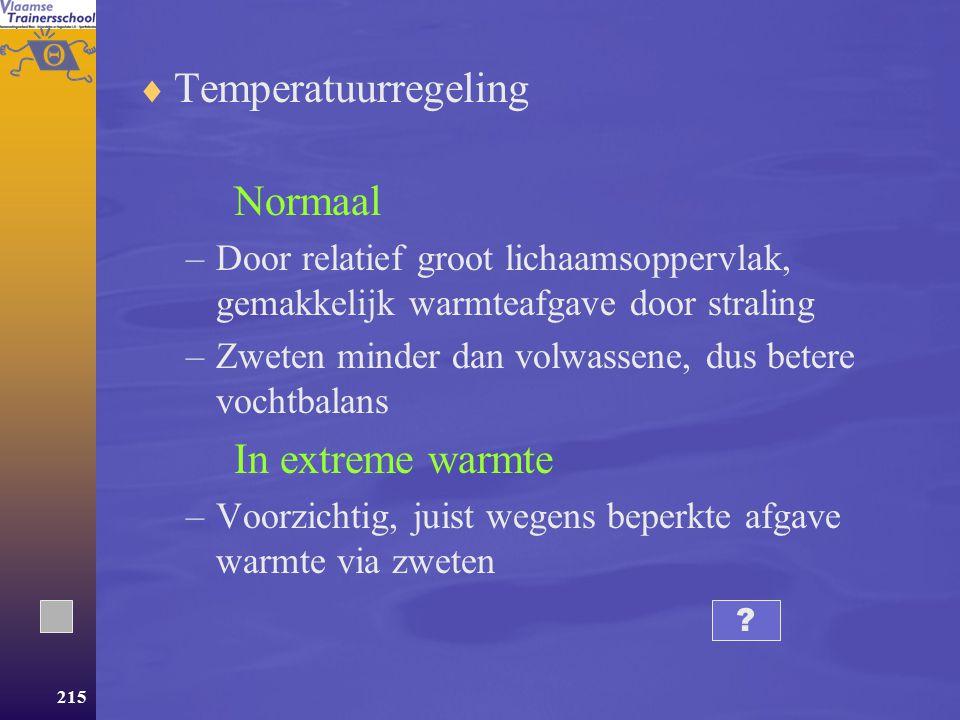 Temperatuurregeling Normaal In extreme warmte
