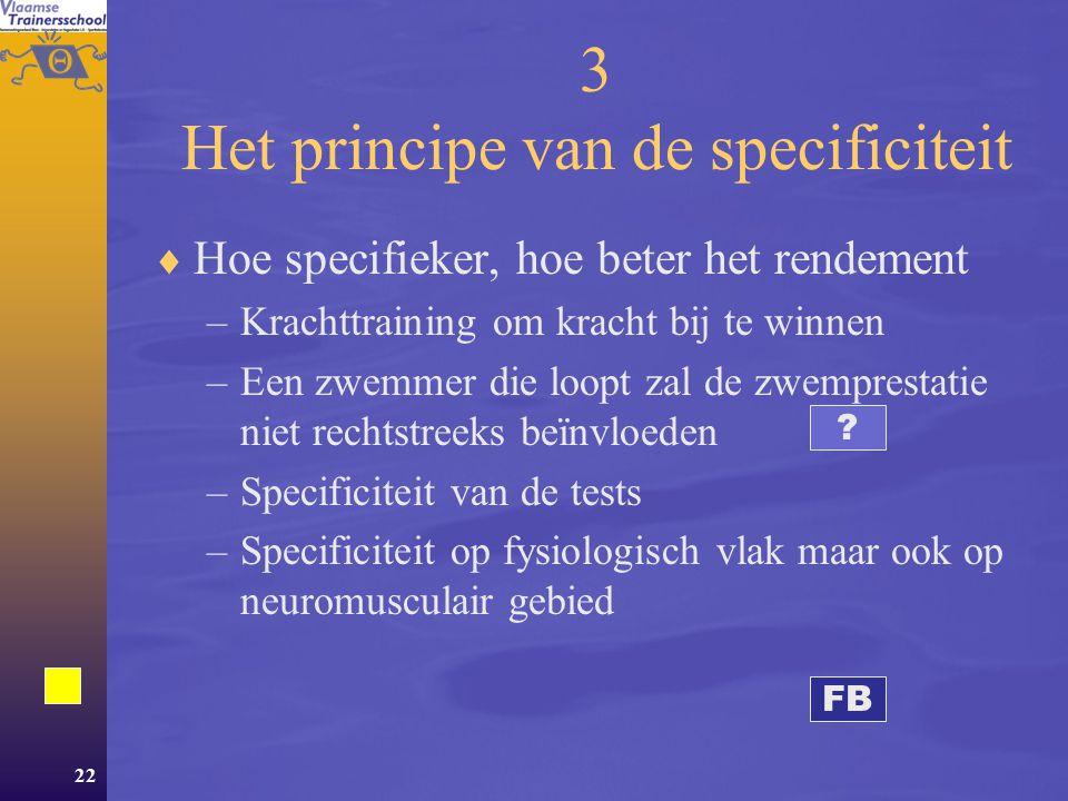 3 Het principe van de specificiteit