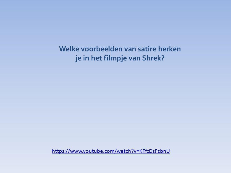 Welke voorbeelden van satire herken je in het filmpje van Shrek