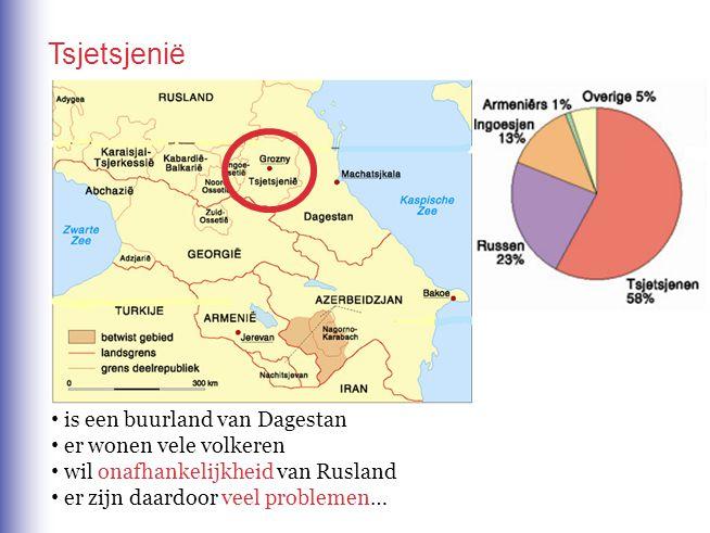 Tsjetsjenië is een buurland van Dagestan er wonen vele volkeren