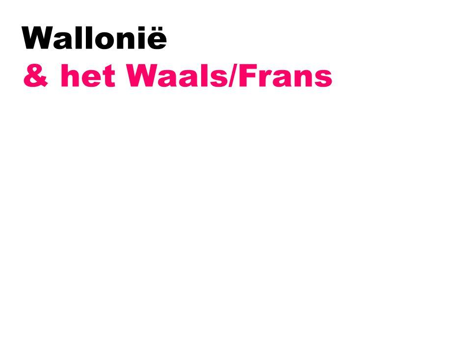 Wallonië & het Waals/Frans