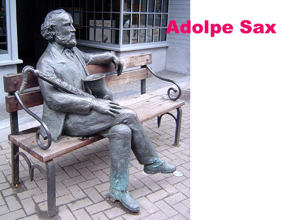 Adolpe Sax