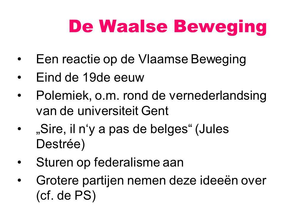 De Waalse Beweging Een reactie op de Vlaamse Beweging