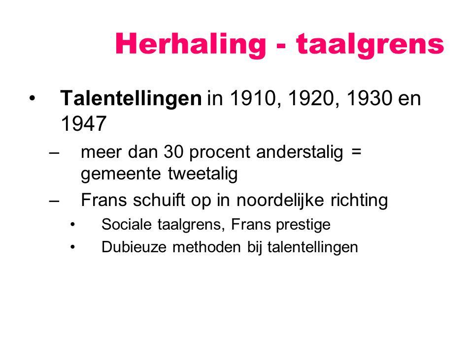 Herhaling - taalgrens Talentellingen in 1910, 1920, 1930 en 1947