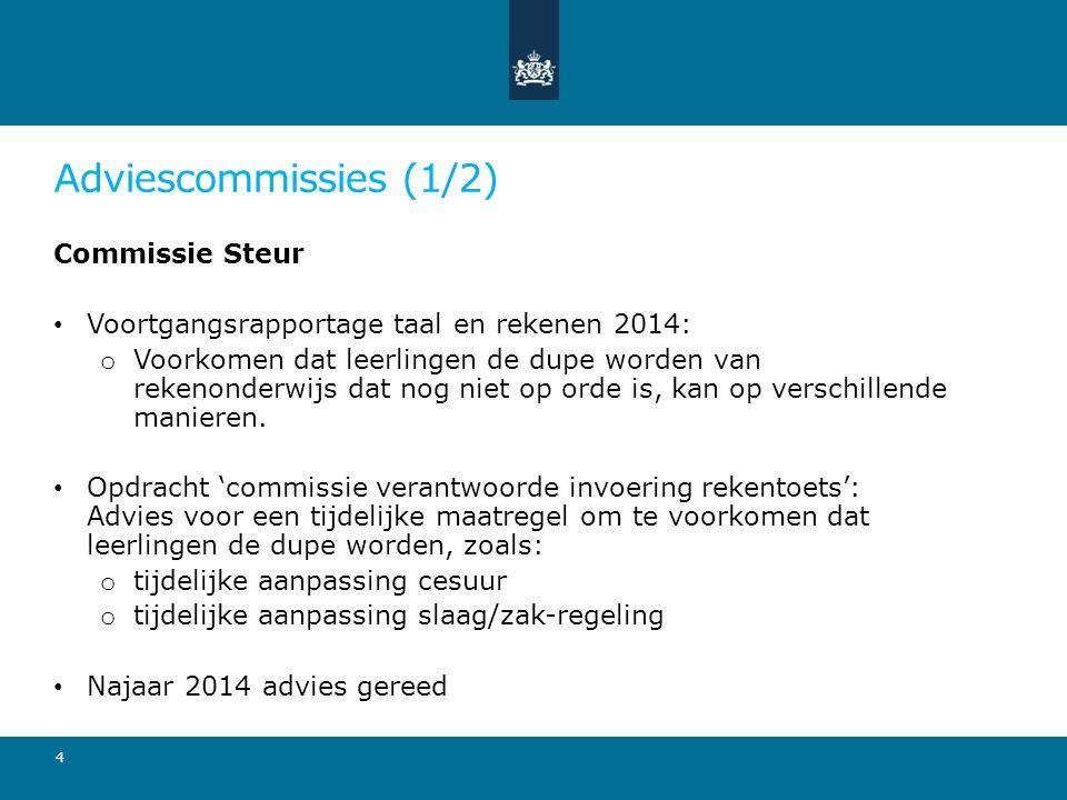 Adviescommissies (1/2) Commissie Steur
