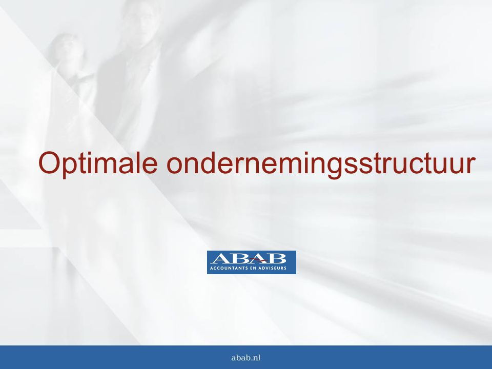 Optimale ondernemingsstructuur