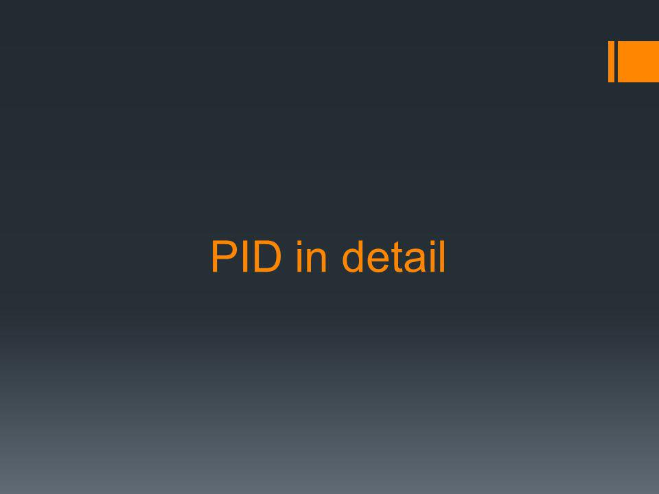 PID in detail