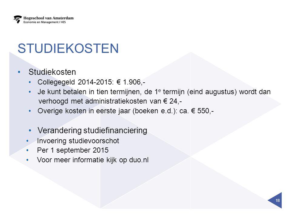 STUDIEKOSTEN Studiekosten Verandering studiefinanciering