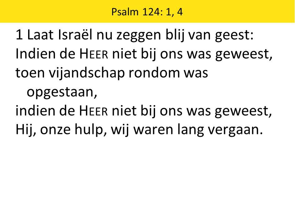 1 Laat Israël nu zeggen blij van geest: