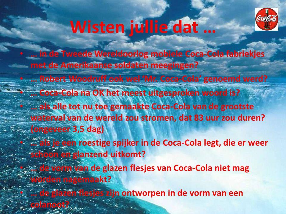 Wisten jullie dat … … in de Tweede Wereldoorlog mobiele Coca-Cola fabriekjes met de Amerikaanse soldaten meegingen
