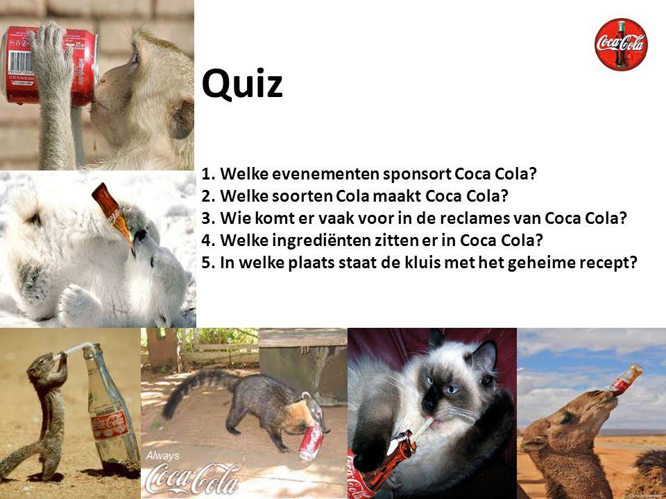 Quiz 1. Welke evenementen sponsort Coca Cola. 2
