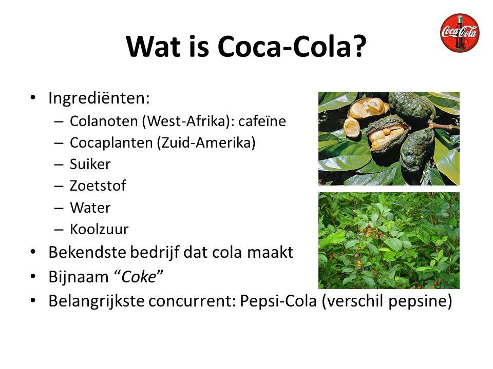 Wat is Coca-Cola Ingrediënten: Bekendste bedrijf dat cola maakt