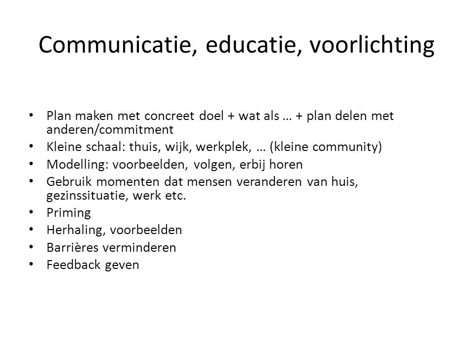 Communicatie, educatie, voorlichting