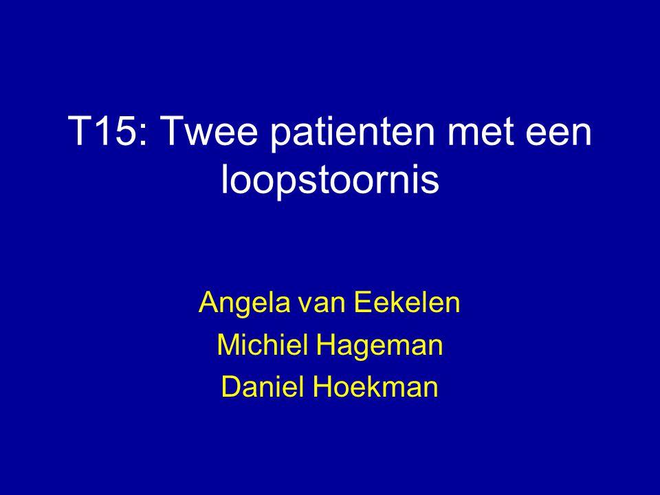 T15: Twee patienten met een loopstoornis