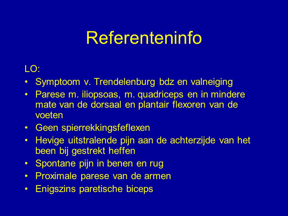 Referenteninfo LO: Symptoom v. Trendelenburg bdz en valneiging