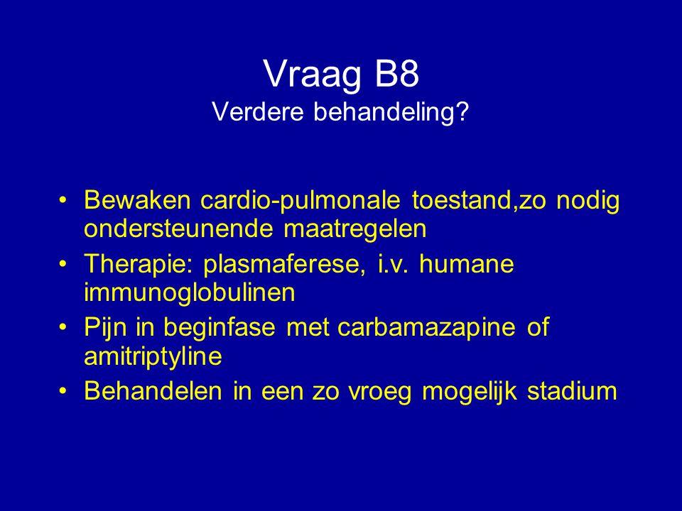 Vraag B8 Verdere behandeling