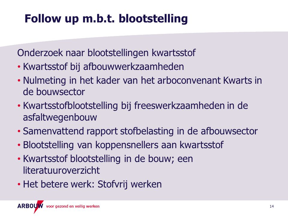 Follow up m.b.t. blootstelling