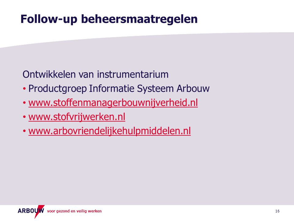 Follow-up beheersmaatregelen