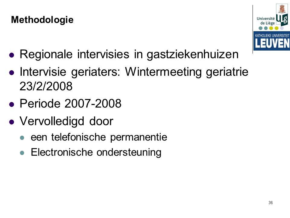 Regionale intervisies in gastziekenhuizen