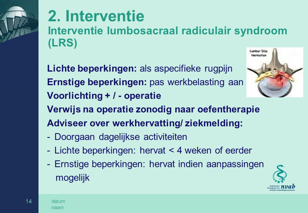 2. Interventie Interventie lumbosacraal radiculair syndroom (LRS)