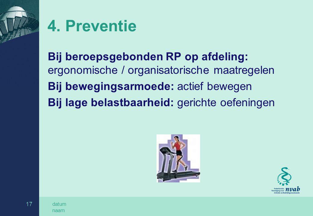 8-4-2017 4. Preventie. Bij beroepsgebonden RP op afdeling: ergonomische / organisatorische maatregelen.
